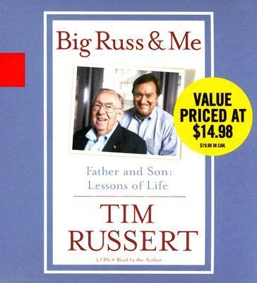 Big Russ & Me: Father and Son: Lessons of Life 9781401384968