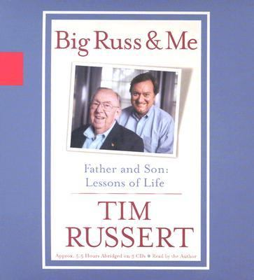 Big Russ & Me: Father and Son: Lessons of Life 9781401398507