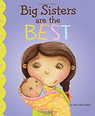 Big Sisters Are the Best 9781404872257