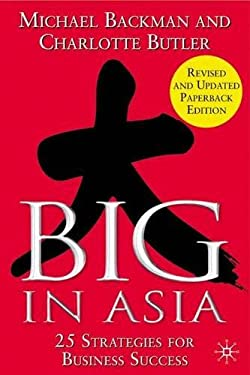 Big in Asia: 25 Strategies for Business Success 9781403933157