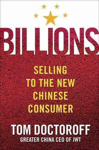 Billions: Selling to the New Chinese Consumer 9781403971692