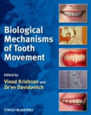 Biological Mechanisms of Tooth Movement 9781405176903