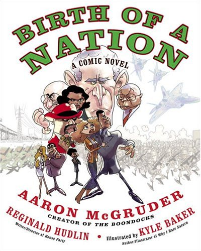 Birth of a Nation: A Comic Novel 9781400083169