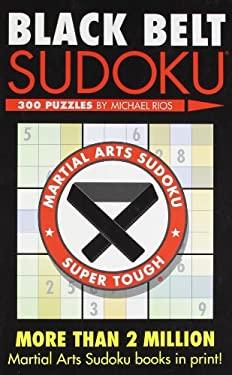 Black Belt Sudoku 9781402735981