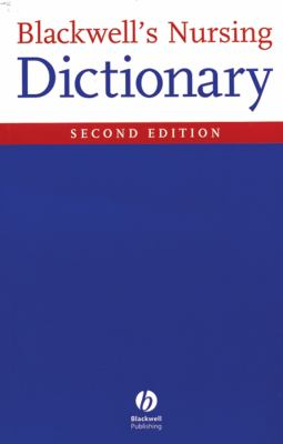 Blackwell's Nursing Dictionary 9781405105347