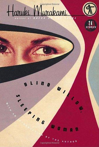 Blind Willow, Sleeping Woman 9781400044610