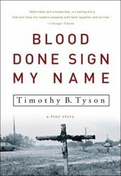 Blood Done Sign My Name: A True Story 6025042