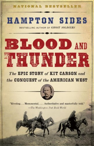 Blood and Thunder: An Epic of the American West 9781400031108