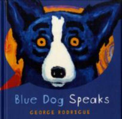Blue Dog Speaks 9781402754081