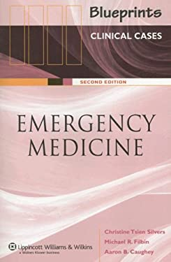Blueprints Clinical Cases in Emergency Medicine - 2nd Edition