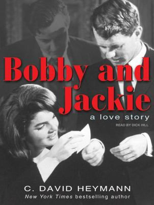 Bobby and Jackie: A Love Story 9781400164226