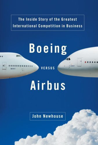 Boeing Versus Airbus: The Inside Story of the Greatest International Competition in Business 9781400043361