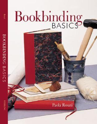 Bookbinding Basics 9781402701085