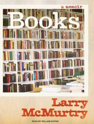 Books: A Memoir 9781400158058