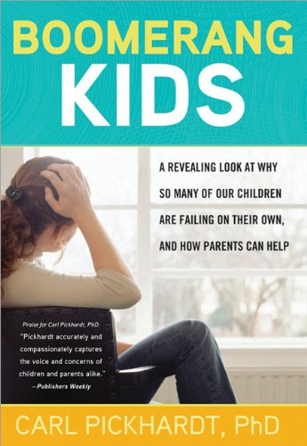 Boomerang Kids: A Revealing Look at Why So Many of Our Children Are Failing on Their Own, and How Parents Can Help 9781402248580