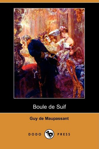 Boule de Suif (Dodo Press) 9781409953074