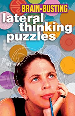 Brain-Busting Lateral Thinking Puzzles 9781402712494