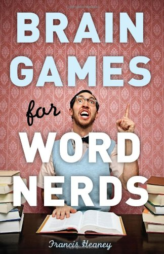 Brain Games for Word Nerds 9781402770951
