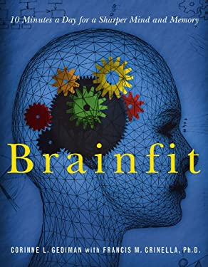 Brainfit: 10 Minutes a Day for a Sharper Mind and Memory 9781401602239