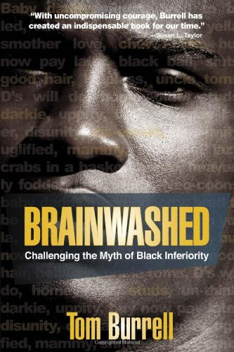 Brainwashed: Challenging the Myth of Black Inferiority 9781401925925