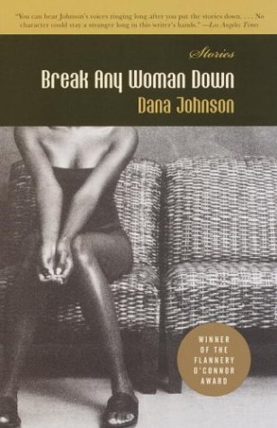 Break Any Woman Down 9781400030460