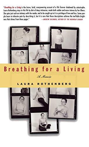 Breathing for a Living: A Memoir 9781401300593