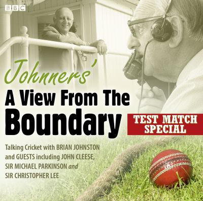 Brian Johnston - Johnners': A View from the Boundary: Test Match Special 9781408467305