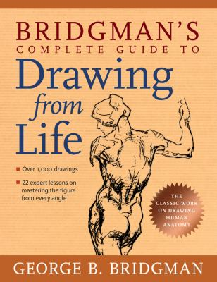 Bridgman's Complete Guide to Drawing from Life 9781402766787