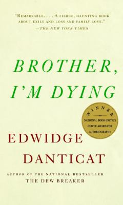 Brother, I'm Dying 9781400034307