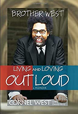 Brother West: Living and Loving Out Loud 9781401921897