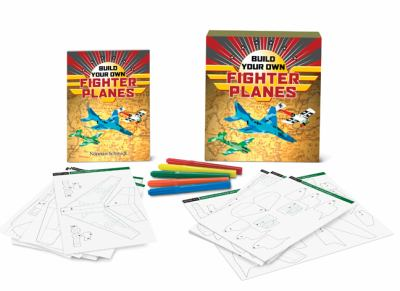 Build Your Own Fighter Planes [With Book(s) and 57 Template Cards and Reusable Templates and 5 Color Markers] 9781402767463