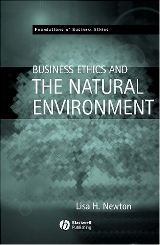 Business Ethics and the Natural Environment 9781405116633