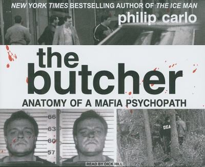 The Butcher: Anatomy of a Mafia Psychopath 9781400113132