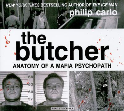 The Butcher: Anatomy of a Mafia Psychopath 9781400143139