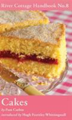 The River Cottage Cakes Handbook 9781408808597