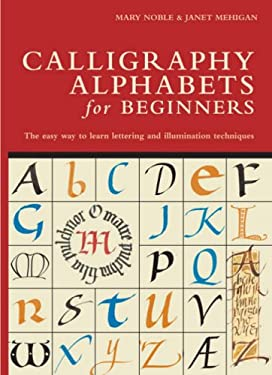 Calligraphy Alphabets for Beginners 9781408107577