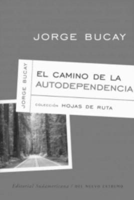 Camino de la Autodependencia 9781400001026
