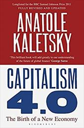 Capitalism 4.0: The Birth of a New Economy 13444084