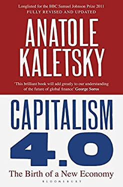 Capitalism 4.0: The Birth of a New Economy 9781408809730