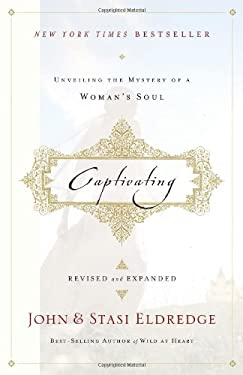 Captivating: Unveiling the Mystery of a Woman's Soul 9781400202829