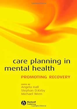 Care Planning in Mental Health: Promoting Recovery 9781405152853