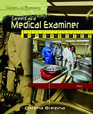 Careers as a Medical Examiner 9781404213470