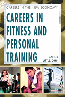 Careers in Fitness and Personal Training 9781404202481