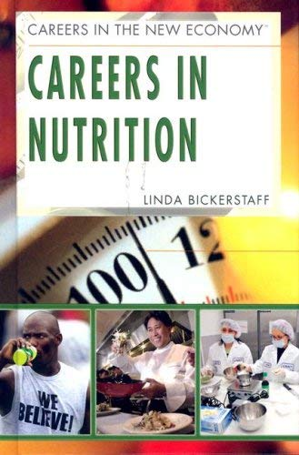 Careers in Nutrition 9781404214309