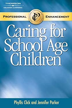 Caring for School Age Children Pet 9781401897758