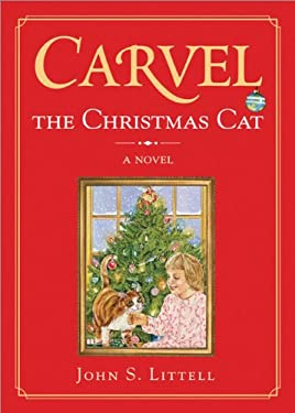 Carvel, the Christmas Cat 9781402200489
