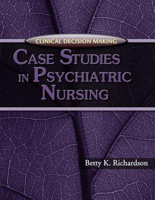 Case Studies in Psychiatric Nursing 9781401838454