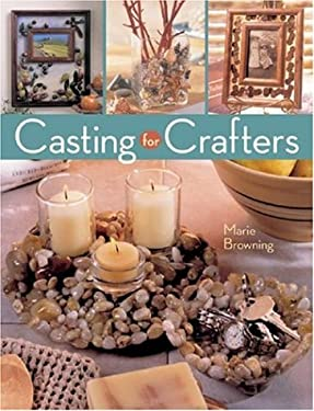 Casting for Crafters 9781402724466