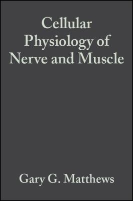 Cell Physiology Nerve Muscle 4 9781405103305