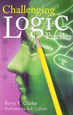Challenging Logic Puzzles 9781402705410